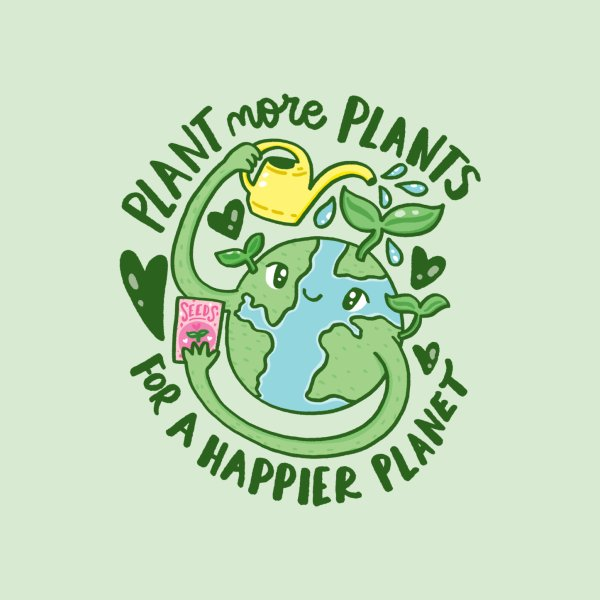 image for Plant More Plants for a Happier Planet