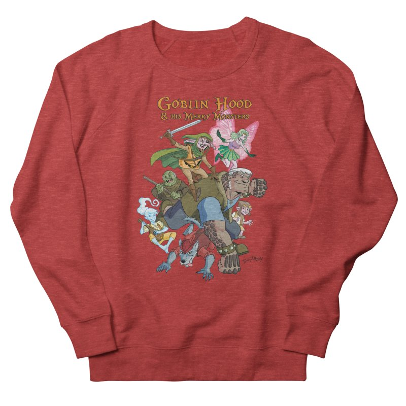 Goblin Hood & his Merry Monsters Women's French Terry Sweatshirt by Twin Comics's Artist Shop