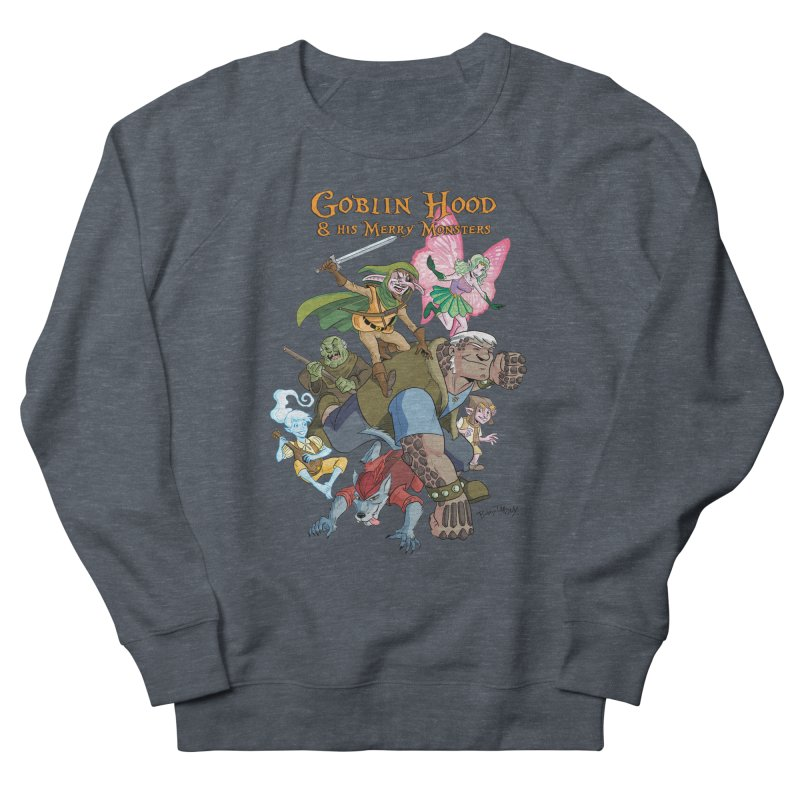 Goblin Hood & his Merry Monsters Men's French Terry Sweatshirt by Twin Comics's Artist Shop