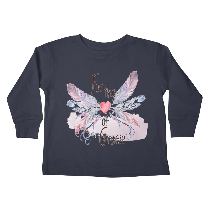 For the LOVE of Gracie - Grace Packer Charity Kids Toddler Longsleeve T-Shirt by TwistedPhillyPodcast's Shop