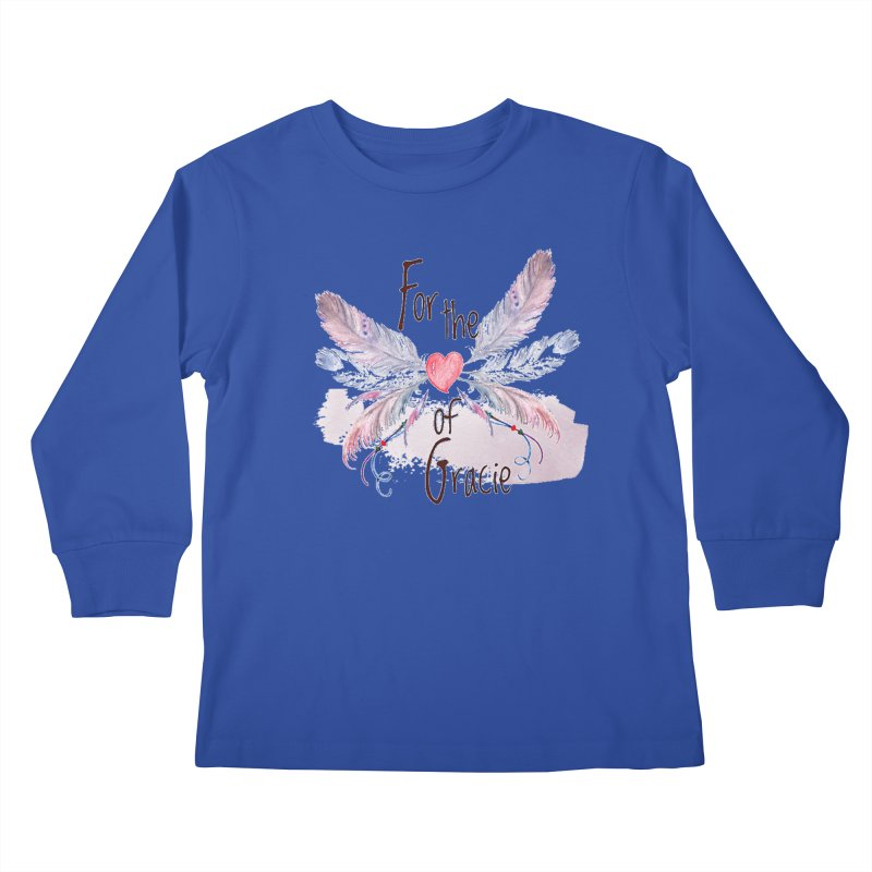For the LOVE of Gracie - Grace Packer Charity Kids Longsleeve T-Shirt by TwistedPhillyPodcast's Shop