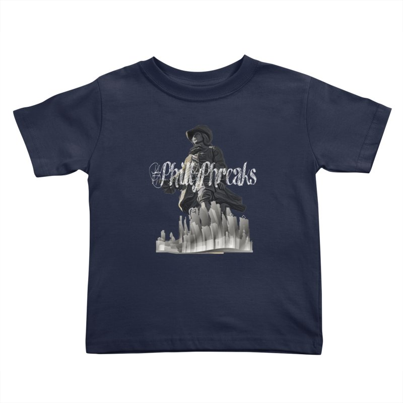 #PhillyPhreaks Kids Toddler T-Shirt by TwistedPhillyPodcast's Shop