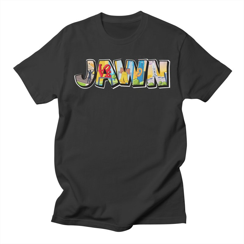 JAWN Women's Regular Unisex T-Shirt by TwistedPhillyPodcast's Shop