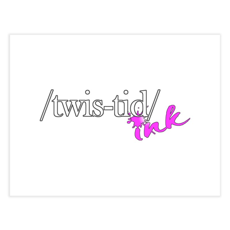 Twistid pink Home Fine Art Print by Twistid ink's Artist Shop