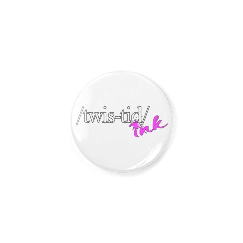 Twistid pink Accessories Button by Twistid ink's Artist Shop