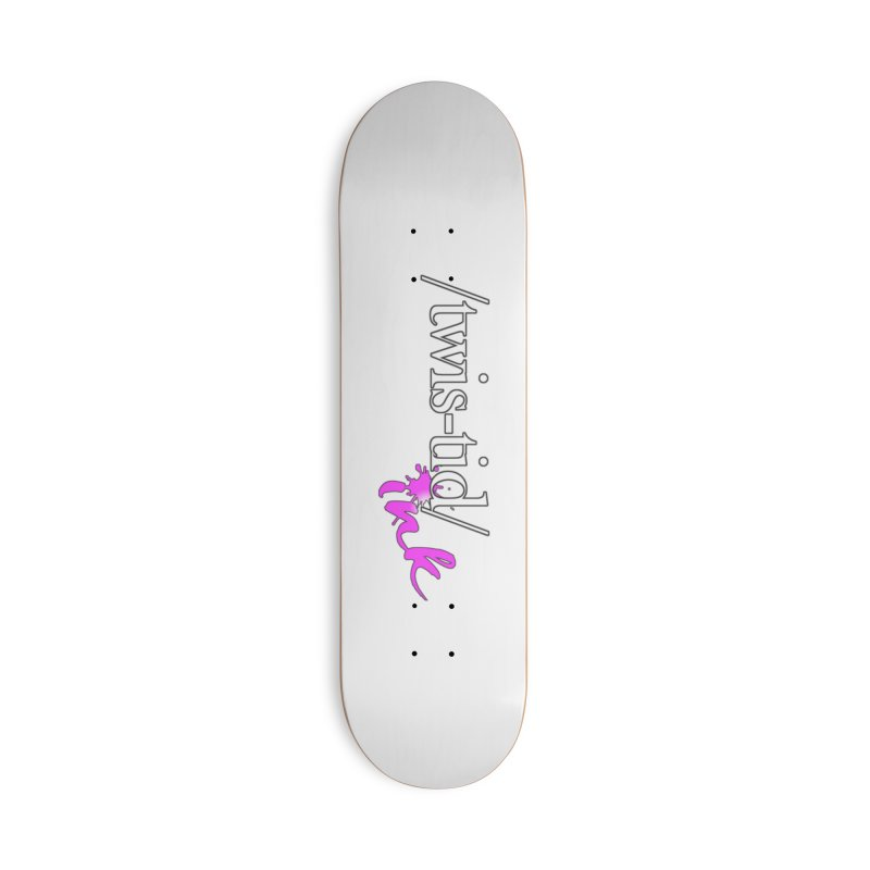 Twistid pink Accessories Deck Only Skateboard by Twistid ink's Artist Shop