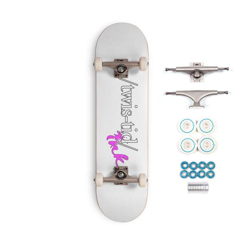 Twistid pink Accessories Complete - Basic Skateboard by Twistid ink's Artist Shop