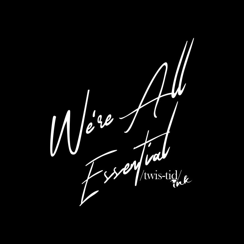 We're All Essential Women's V-Neck by Twistid ink's Artist Shop