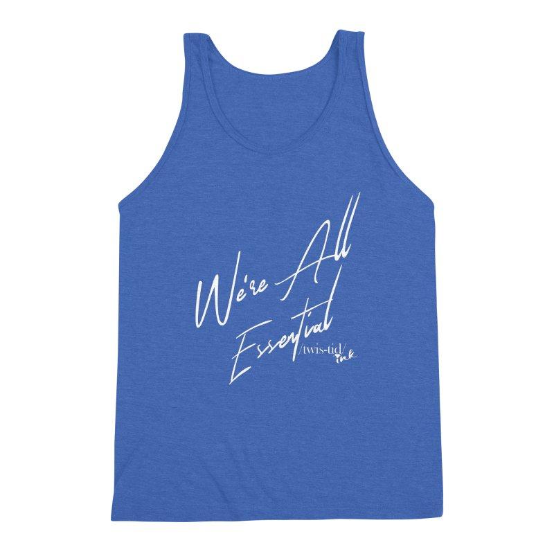 We're All Essential Men's Tank by Twistid ink's Artist Shop