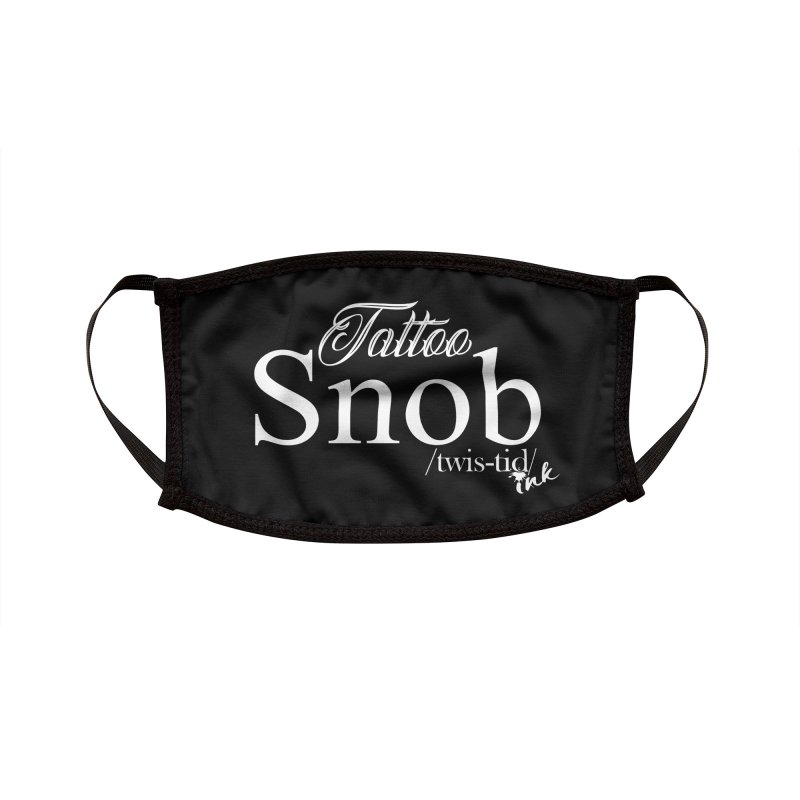 Tattoo snob Accessories Face Mask by Twistid ink's Artist Shop