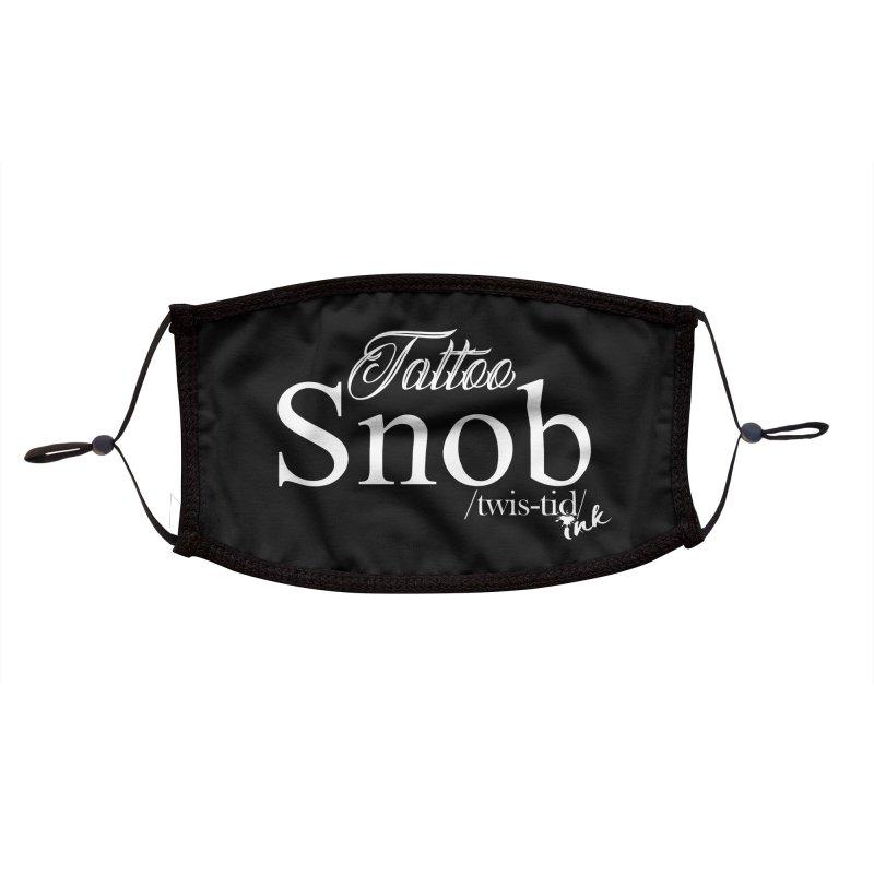 Tattoo snob Accessories Face Mask by Twistid ink's Artist Shop