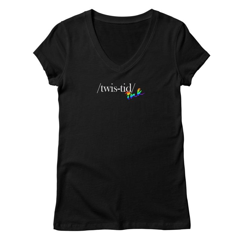 Pride Twistid Women's V-Neck by Twistid ink's Artist Shop