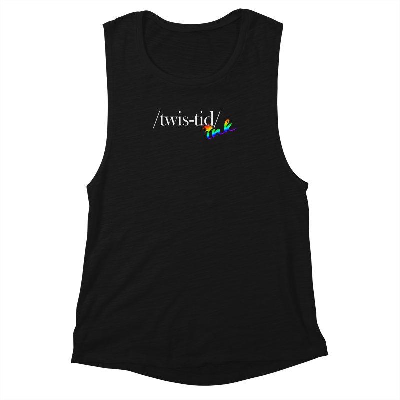Pride Twistid Women's Tank by Twistid ink's Artist Shop