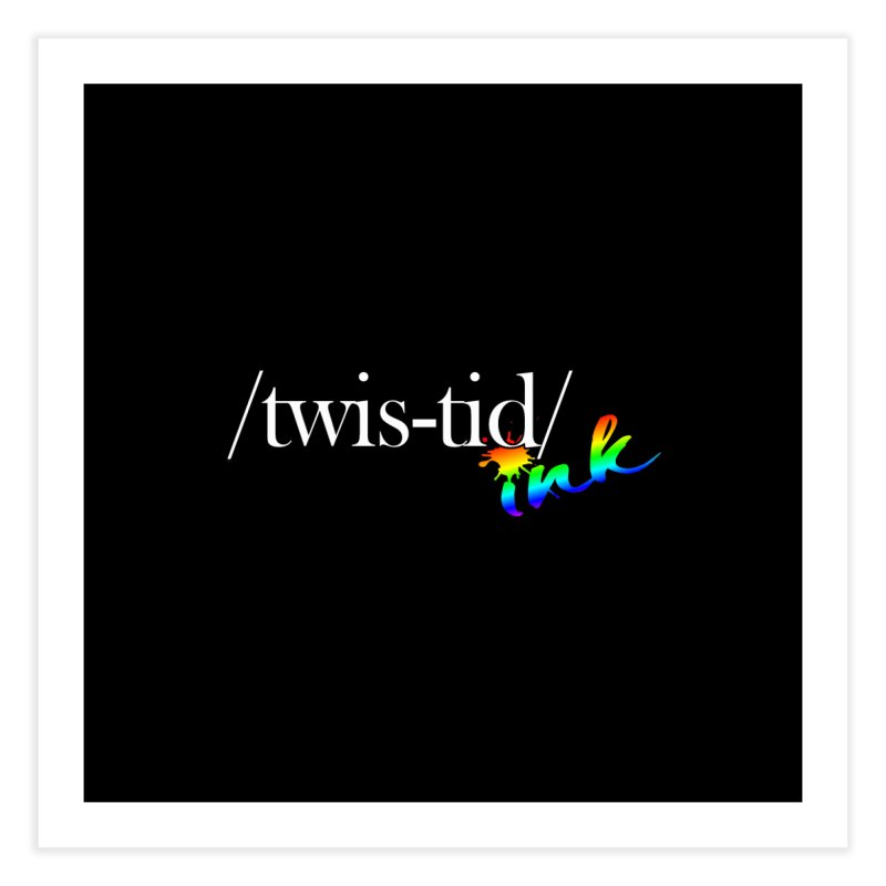 Pride Twistid Home Fine Art Print by Twistid ink's Artist Shop