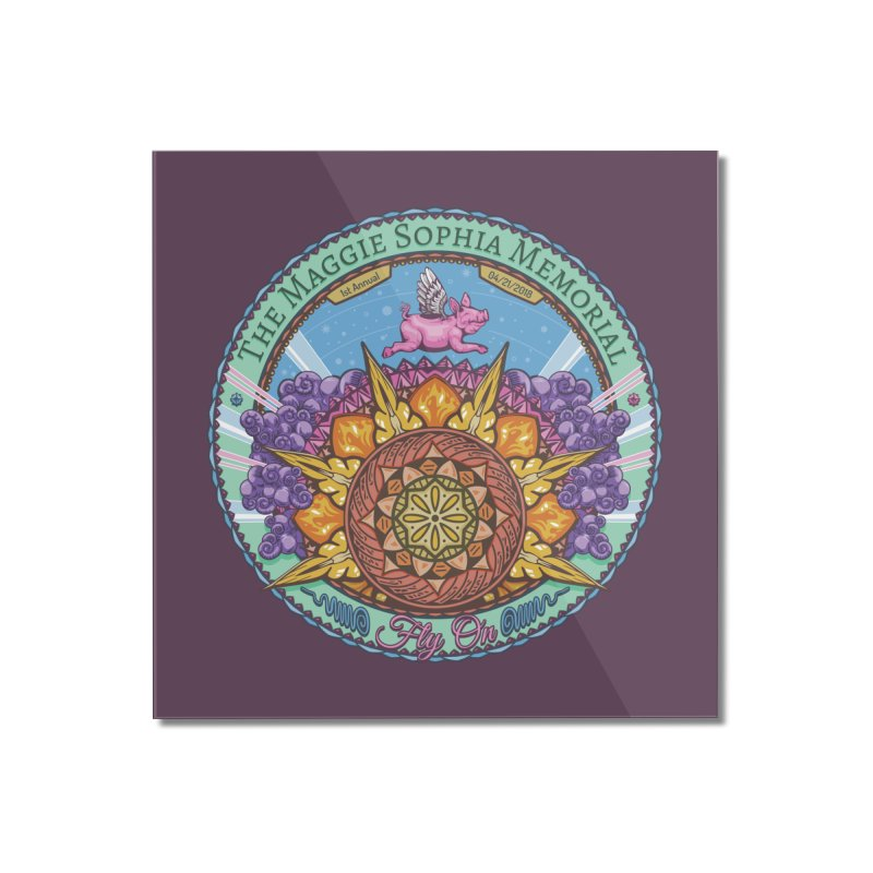 The Maggie Sophia Memorial 2018 (Plum Background) Home Mounted Acrylic Print by TyDyed Art