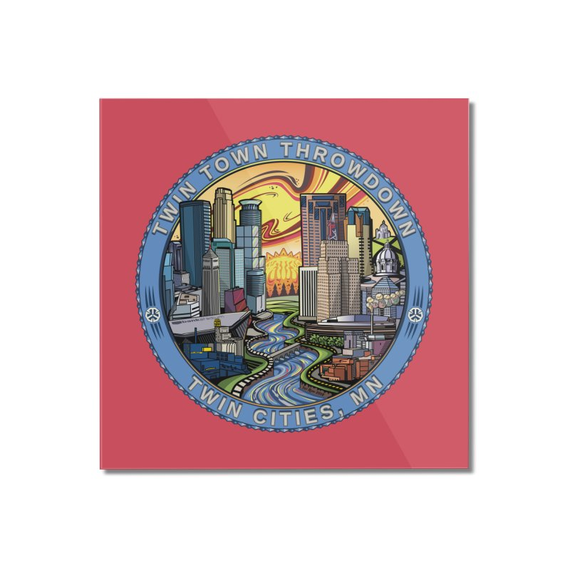 Twin Town Throwdown 2018 (Pink) Home Mounted Acrylic Print by TyDyed Art