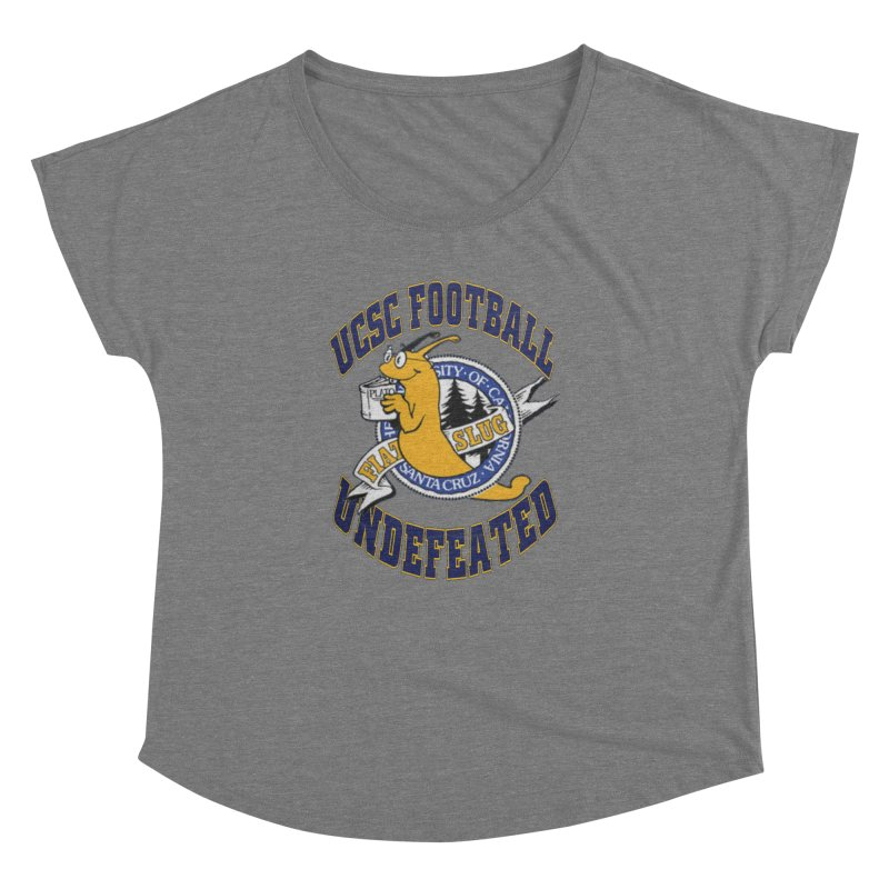 UCSC Slug Football Women's Dolman by UCSCfootball's Artist Shop
