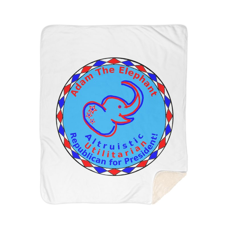 Adam The Elephant - Heart position - Altruistic Utilitarian Republican for President Home Sherpa Blanket Blanket by Ugovi Artist Shop