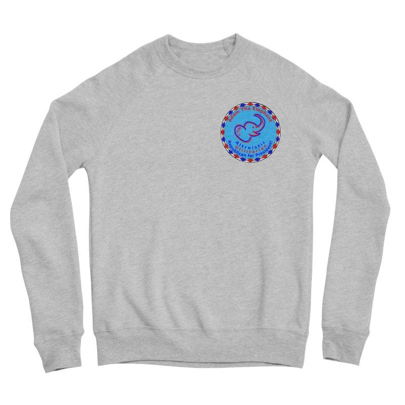 Adam The Elephant - Heart position - Altruistic Utilitarian Republican for President Men's Sponge Fleece Sweatshirt by Ugovi Artist Shop