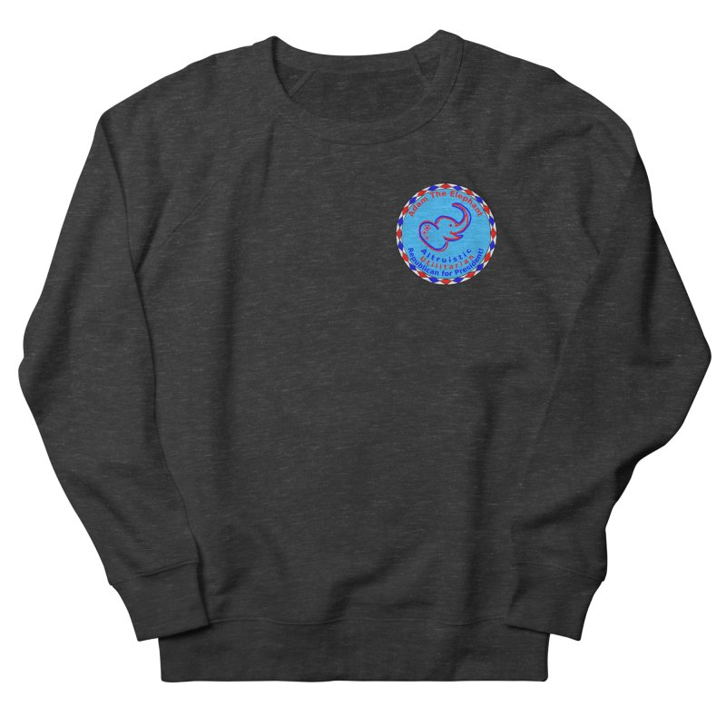Adam The Elephant - Heart position - Altruistic Utilitarian Republican for President Men's French Terry Sweatshirt by Ugovi Artist Shop