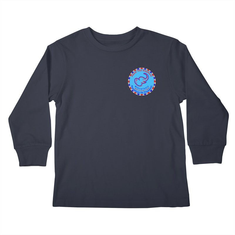 Adam The Elephant - Heart position - Altruistic Utilitarian Republican for President Kids Longsleeve T-Shirt by Ugovi Artist Shop