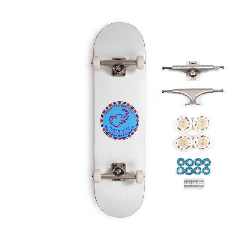 Adam The Elephant - Center Chest - Altruistic Utilitarian Republican For President Accessories Complete - Premium Skateboard by Ugovi Artist Shop