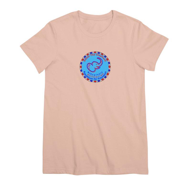 Adam The Elephant - Center Chest - Altruistic Utilitarian Republican For President Women's Premium T-Shirt by Ugovi Artist Shop