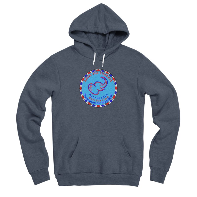 Adam The Elephant - Center Chest - Altruistic Utilitarian Republican For President Women's Sponge Fleece Pullover Hoody by Ugovi Artist Shop
