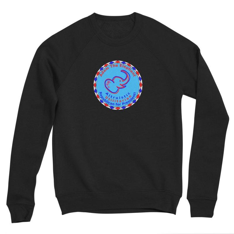 Adam The Elephant - Center Chest - Altruistic Utilitarian Republican For President Men's Sponge Fleece Sweatshirt by Ugovi Artist Shop