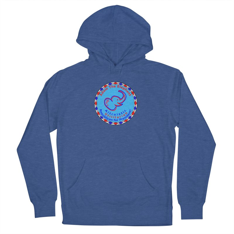 Adam The Elephant - Center Chest - Altruistic Utilitarian Republican For President Men's French Terry Pullover Hoody by Ugovi Artist Shop