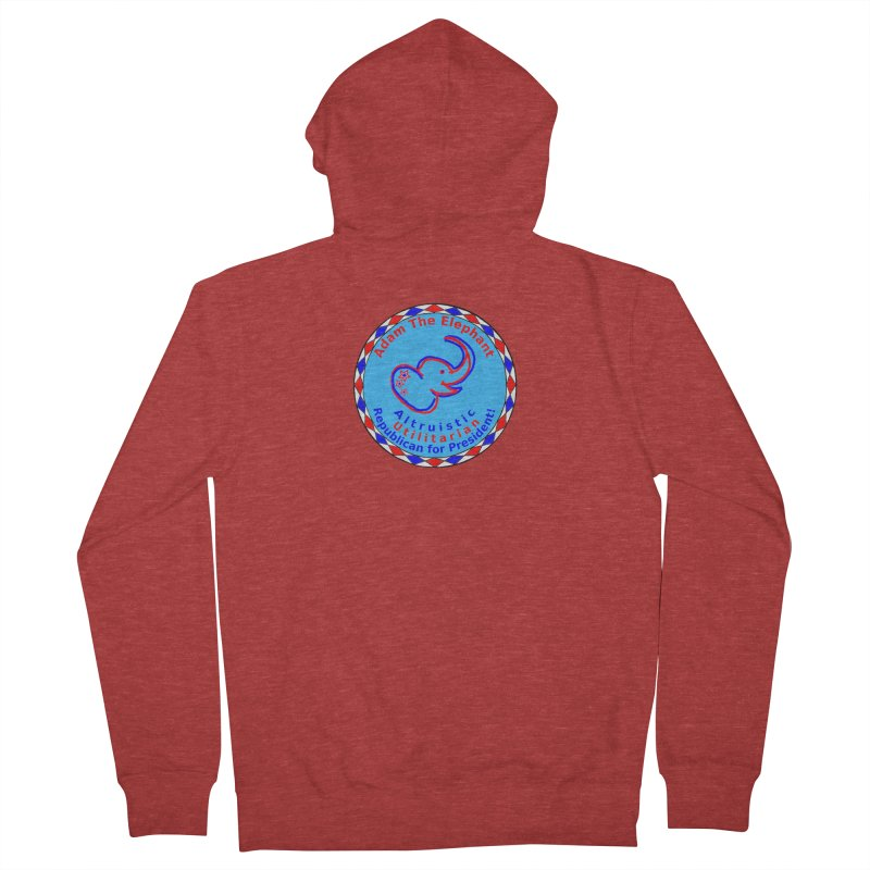 Adam The Elephant - Center Chest - Altruistic Utilitarian Republican For President Women's French Terry Zip-Up Hoody by Ugovi Artist Shop