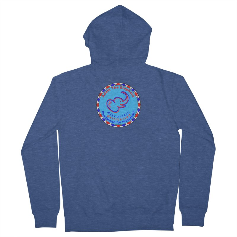 Adam The Elephant - Center Chest - Altruistic Utilitarian Republican For President Men's French Terry Zip-Up Hoody by Ugovi Artist Shop