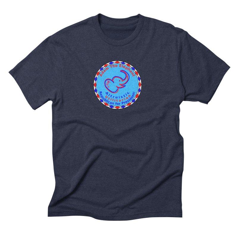 Adam The Elephant - Center Chest - Altruistic Utilitarian Republican For President Men's Triblend T-Shirt by Ugovi Artist Shop