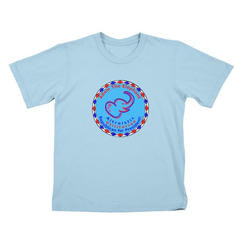 Adam The Elephant - Center Chest - Altruistic Utilitarian Republican For President Kids T-Shirt by Ugovi Artist Shop
