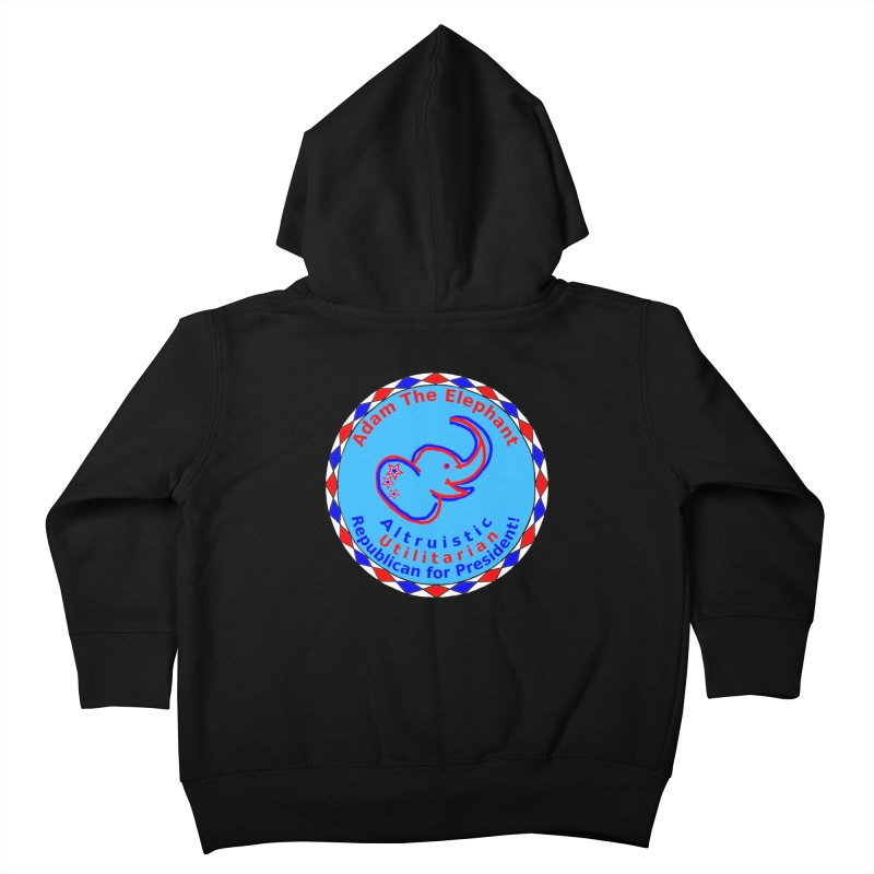 Adam The Elephant - Center Chest - Altruistic Utilitarian Republican For President Kids Toddler Zip-Up Hoody by Ugovi Artist Shop