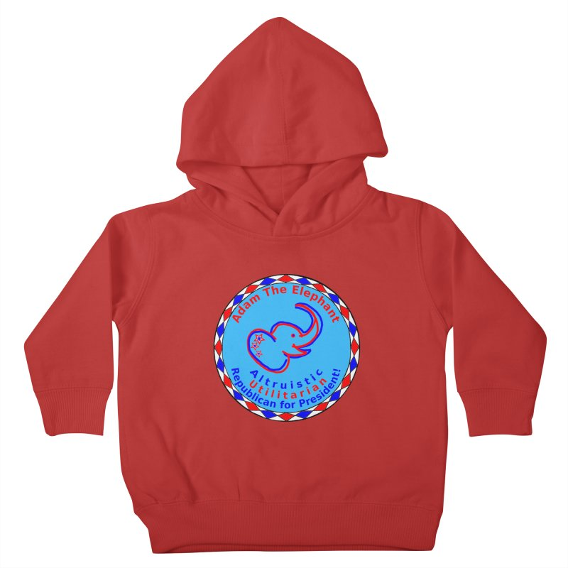 Adam The Elephant - Center Chest - Altruistic Utilitarian Republican For President Kids Toddler Pullover Hoody by Ugovi Artist Shop