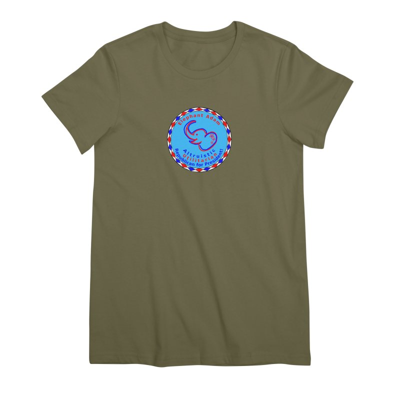 Elephant Adam - Chest Center - Altruistic Utilitarian Republican For President Women's Premium T-Shirt by Ugovi Artist Shop