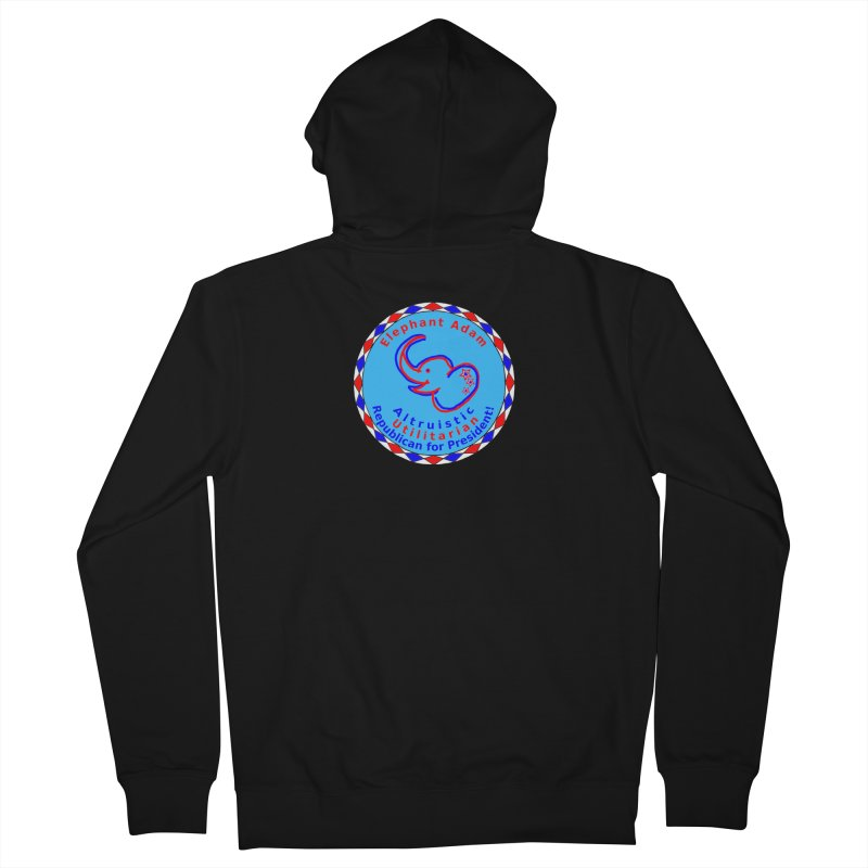 Elephant Adam - Chest Center - Altruistic Utilitarian Republican For President Women's French Terry Zip-Up Hoody by Ugovi Artist Shop