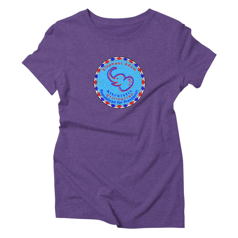 Elephant Adam - Chest Center - Altruistic Utilitarian Republican For President Women's Triblend T-Shirt by Ugovi Artist Shop