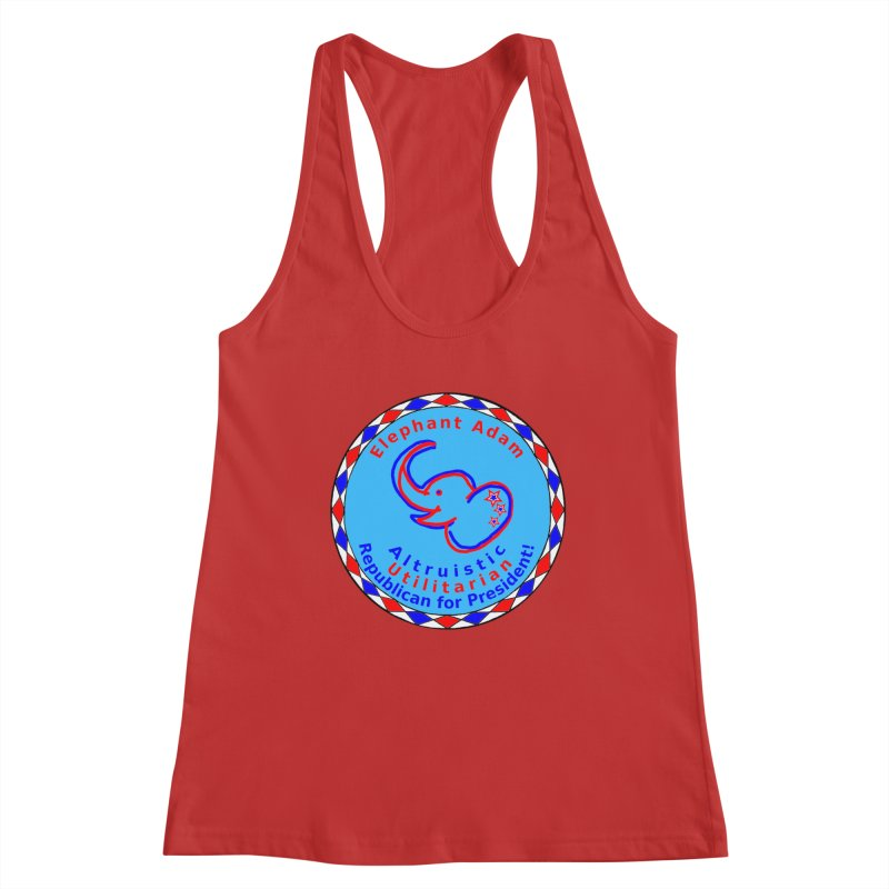 Elephant Adam - Chest Center - Altruistic Utilitarian Republican For President Women's Racerback Tank by Ugovi Artist Shop