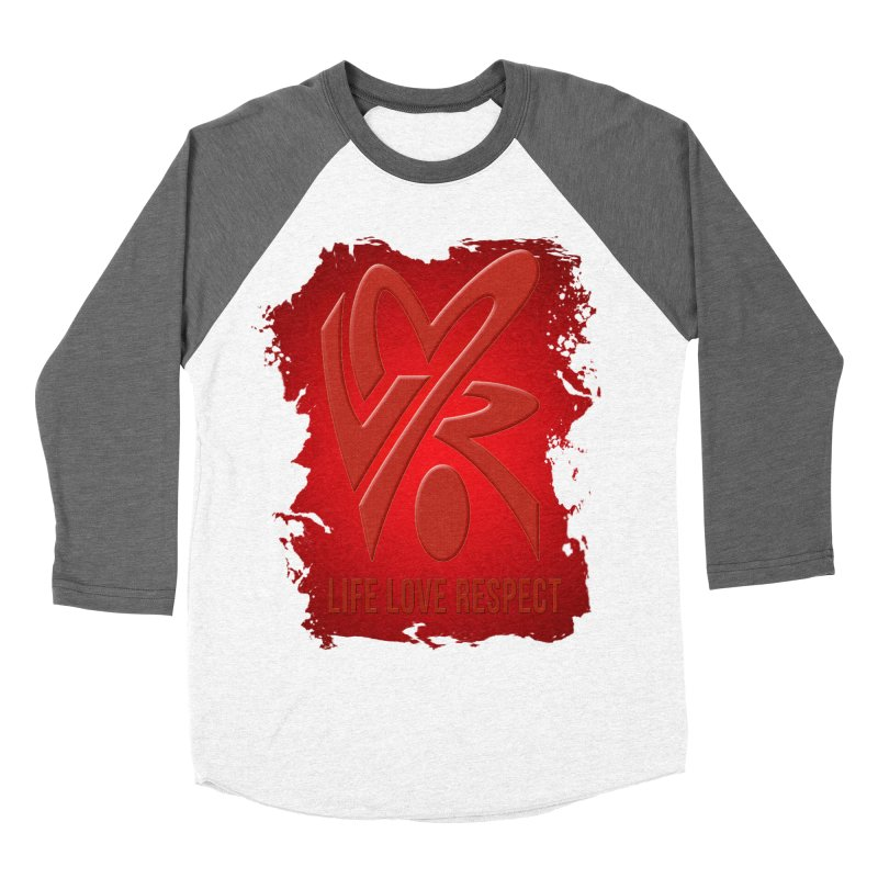 Life-Love-Respect Women's Baseball Triblend T-Shirt by UnpredictableTees's Artist Shop