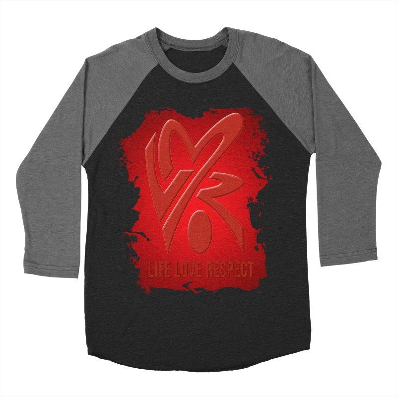 Life-Love-Respect Men's Baseball Triblend T-Shirt by UnpredictableTees's Artist Shop