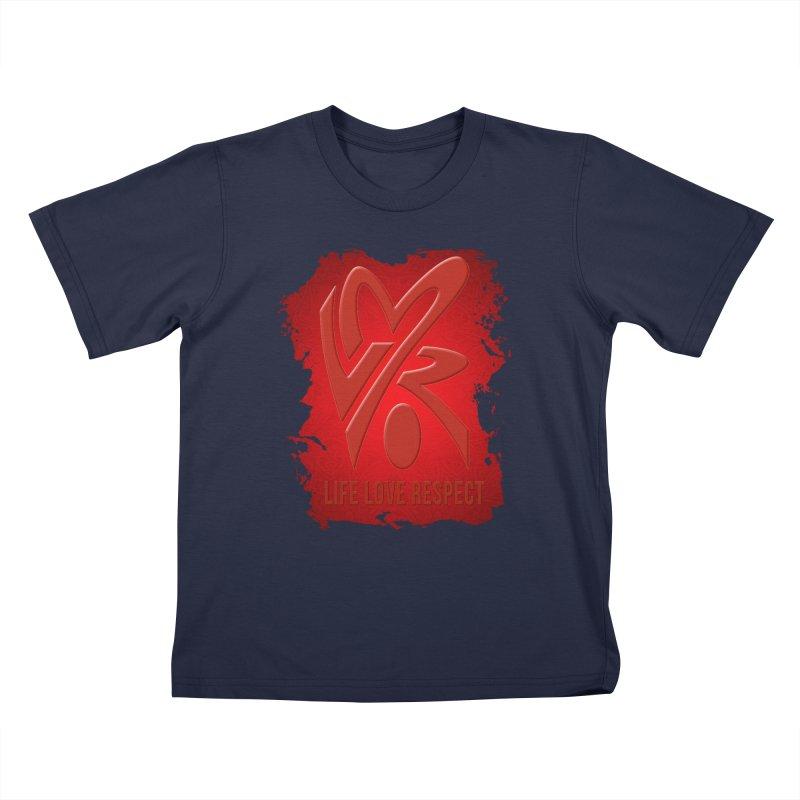 Life-Love-Respect Kids T-shirt by UnpredictableTees's Artist Shop