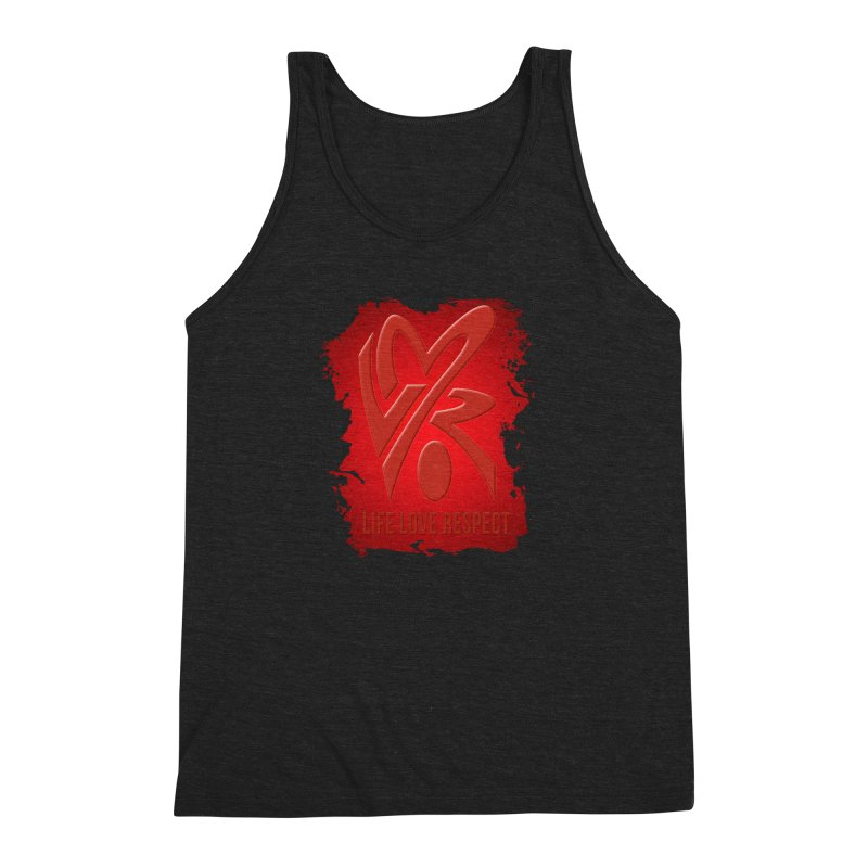Life-Love-Respect Men's Triblend Tank by UnpredictableTees's Artist Shop