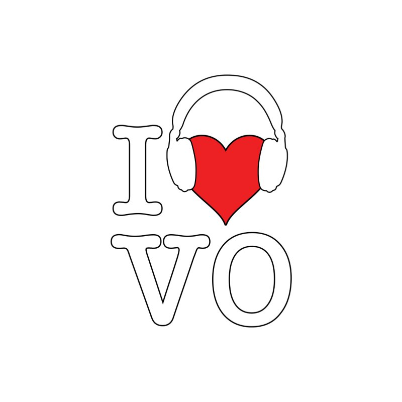 I Love VO by VOriety Designs by VoiceOverDude