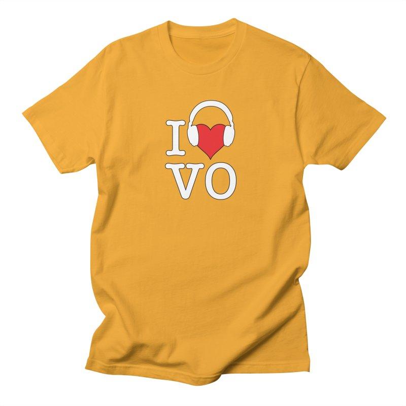 I Love VO Women's Regular Unisex T-Shirt by VOriety Designs by VoiceOverDude