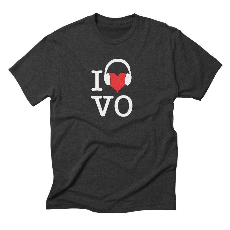 I Love VO Men's Triblend T-Shirt by VOriety Designs by VoiceOverDude