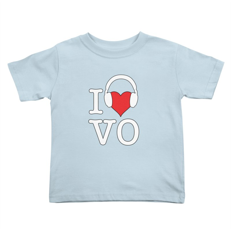 I Love VO Kids Toddler T-Shirt by VOriety Designs by VoiceOverDude