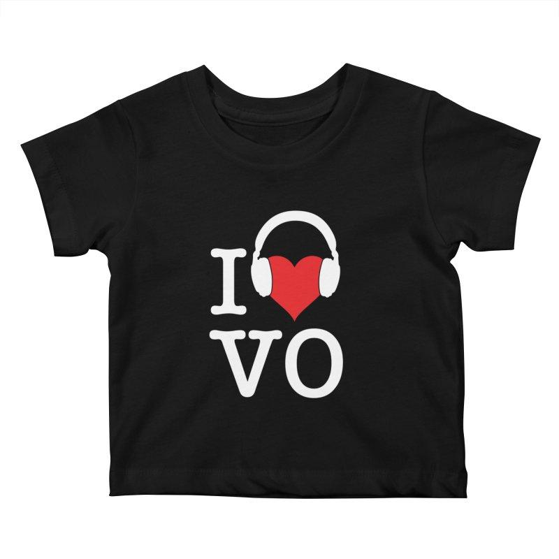 I Love VO Kids Baby T-Shirt by VOriety Designs by VoiceOverDude