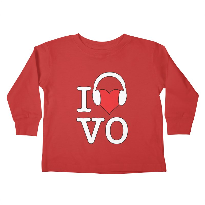 I Love VO Kids Toddler Longsleeve T-Shirt by VOriety Designs by VoiceOverDude
